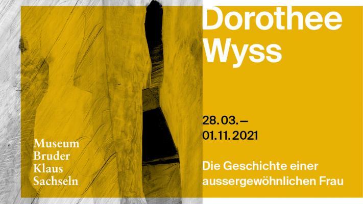 Dorothee Wyss - die Geschichte einer aussergewöhnlichen Frau